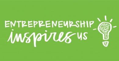 Entrepreneurship Inspires Us
